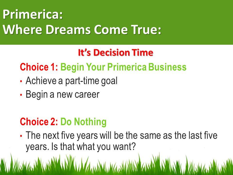 Primerica: Where Dreams Come True: