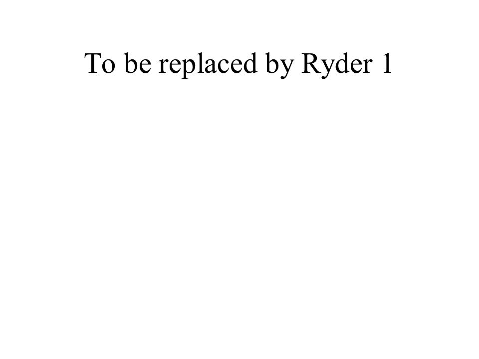 To be replaced by Ryder 1