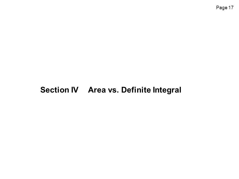 Section IV Area vs. Definite Integral