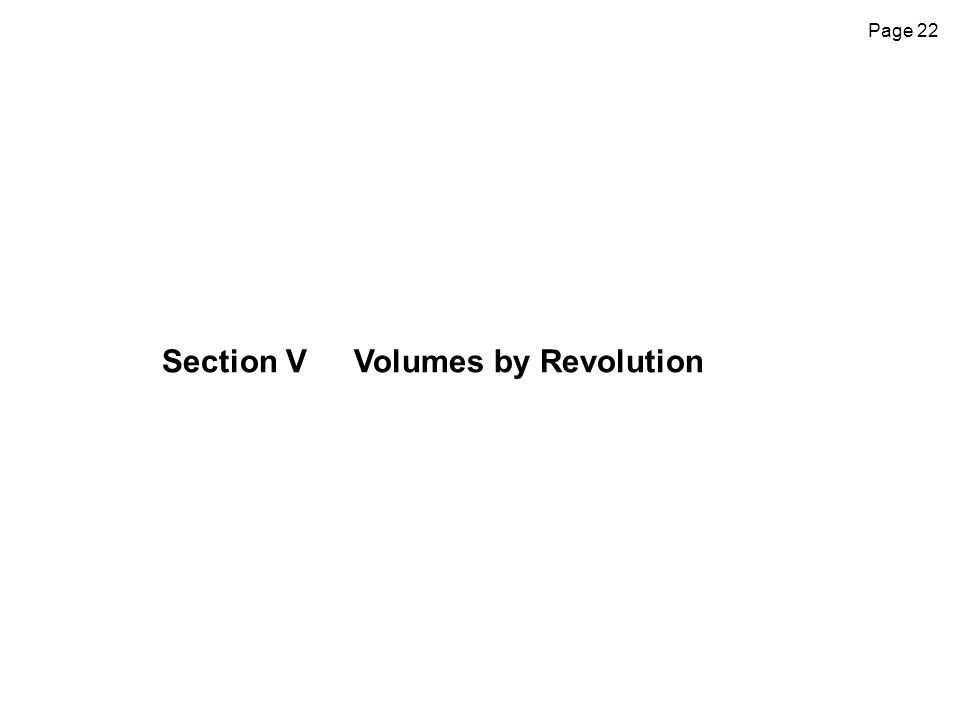 Section V Volumes by Revolution