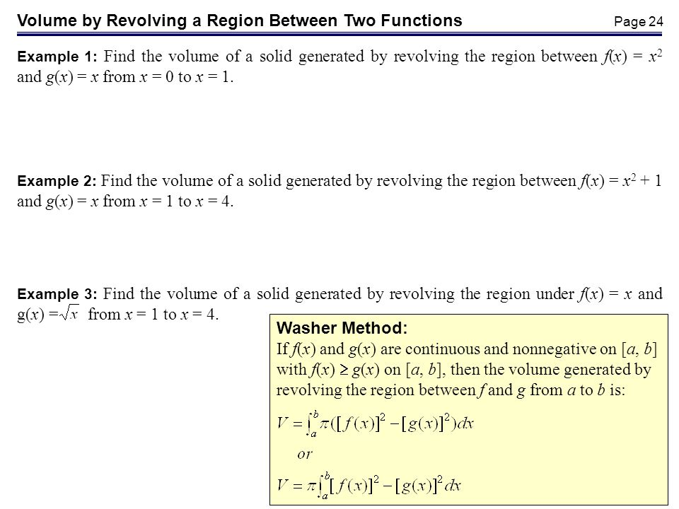 Volume by Revolving a Region Between Two Functions