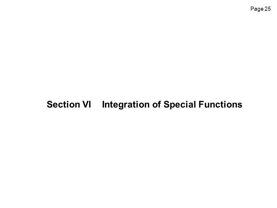 Section VI Integration of Special Functions
