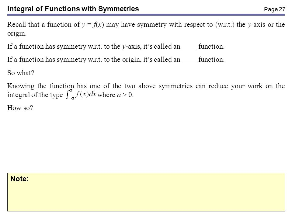Integral of Functions with Symmetries