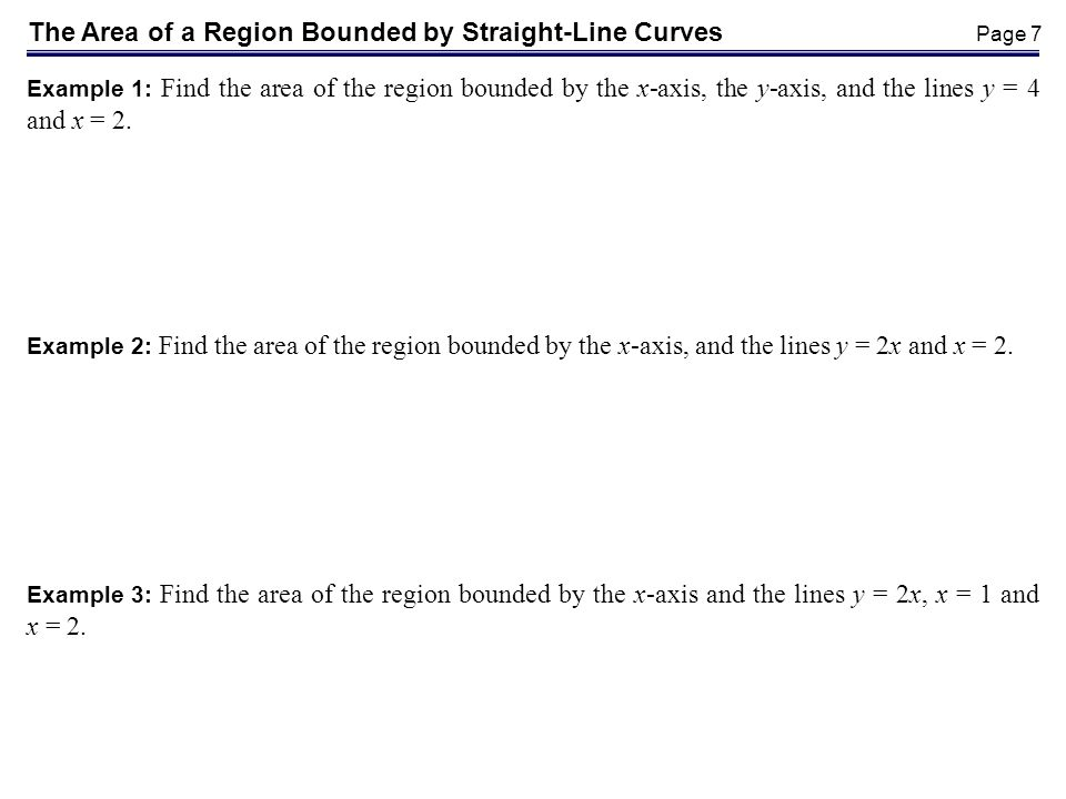 The Area of a Region Bounded by Straight-Line Curves