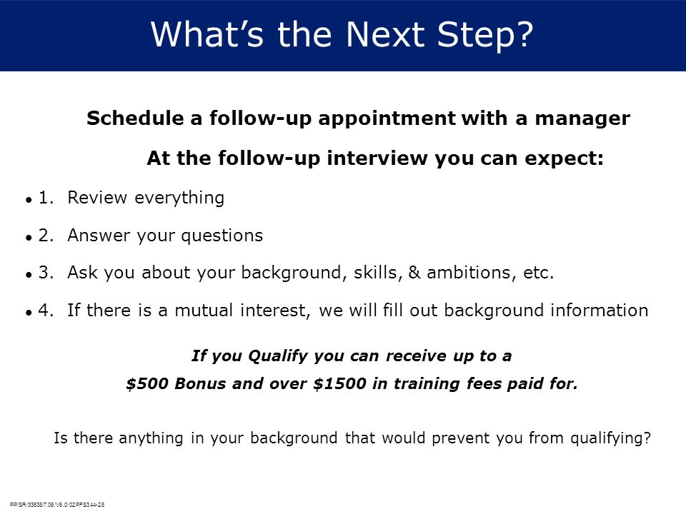 What's the Next Step Schedule a follow-up appointment with a manager