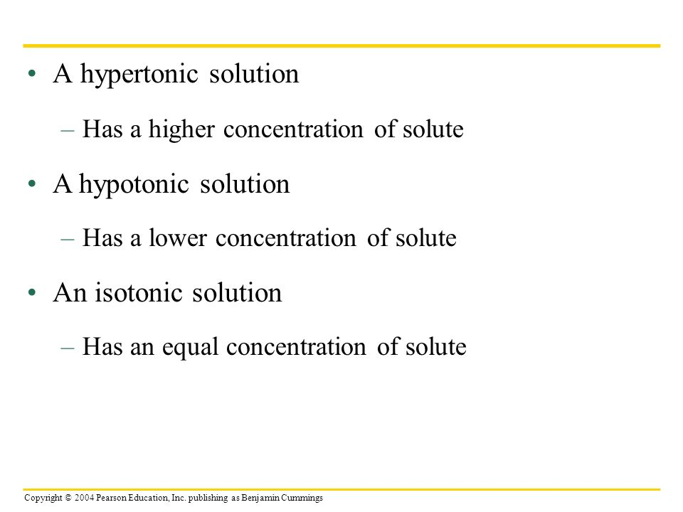 A hypertonic solution A hypotonic solution An isotonic solution