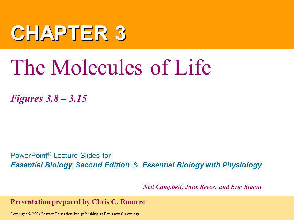 The Molecules of Life Figures 3.8 – 3.15