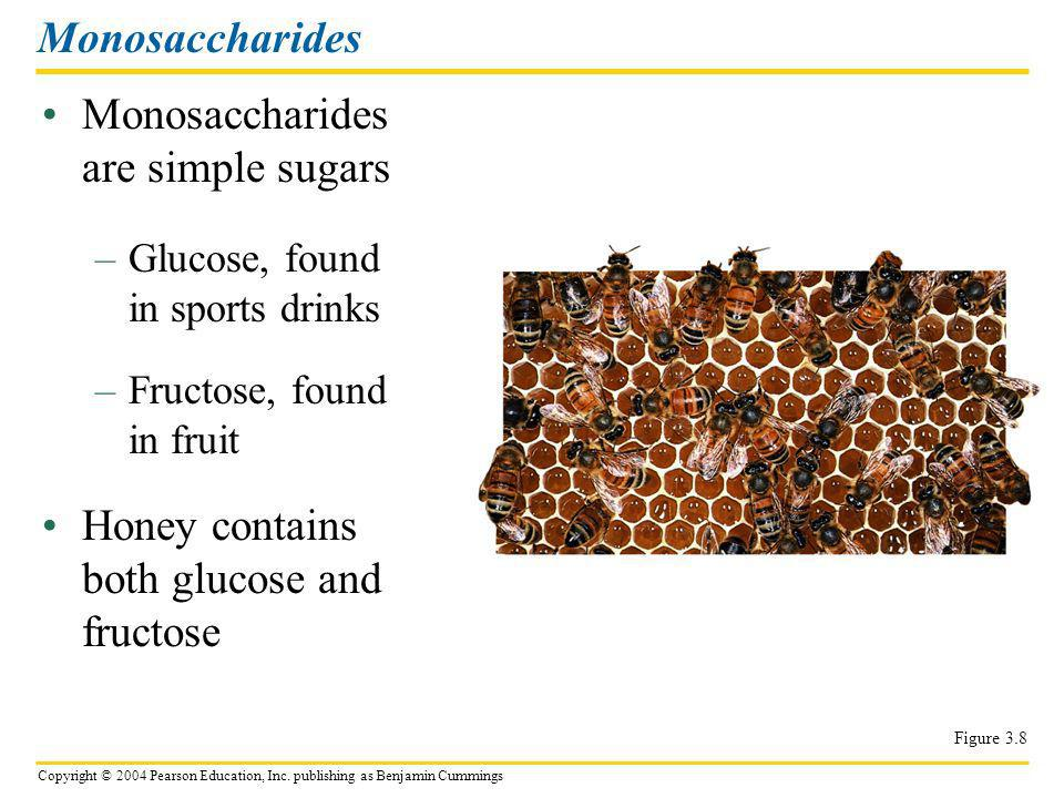 Monosaccharides are simple sugars