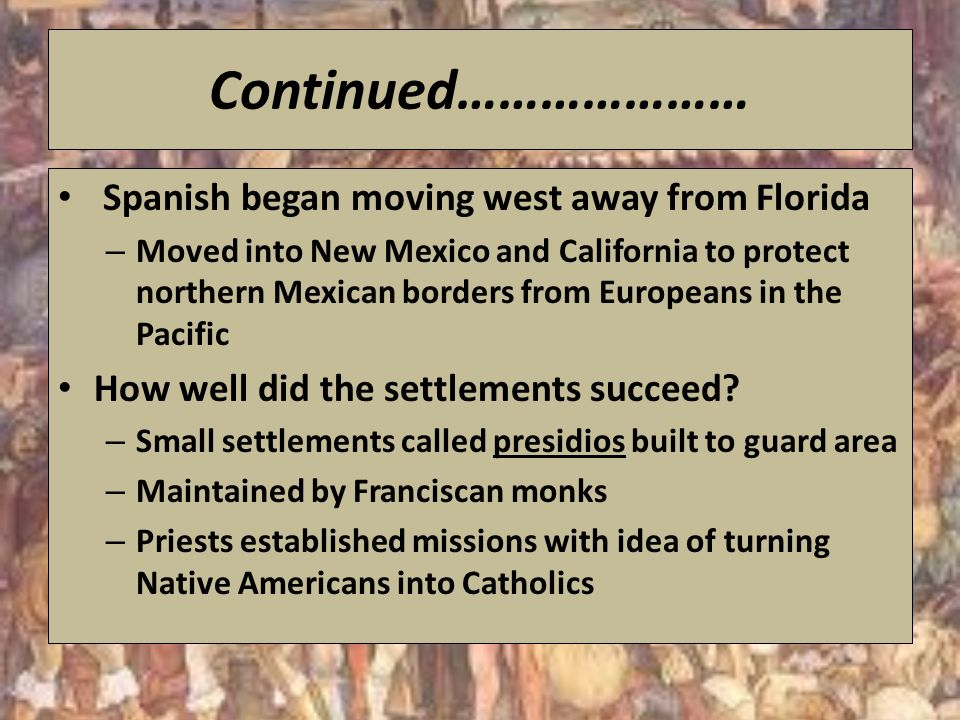 the conflict of the spanish settlement in the west Learn colonization conflict with free interactive flashcards choose from 161 different sets of colonization conflict flashcards on quizlet.