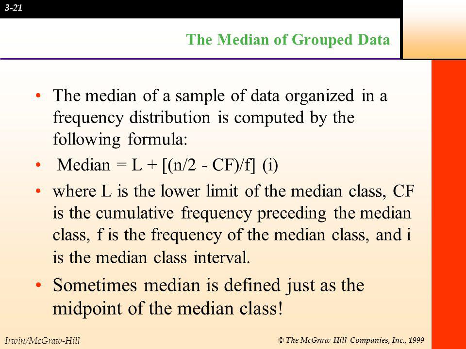 The Median of Grouped Data