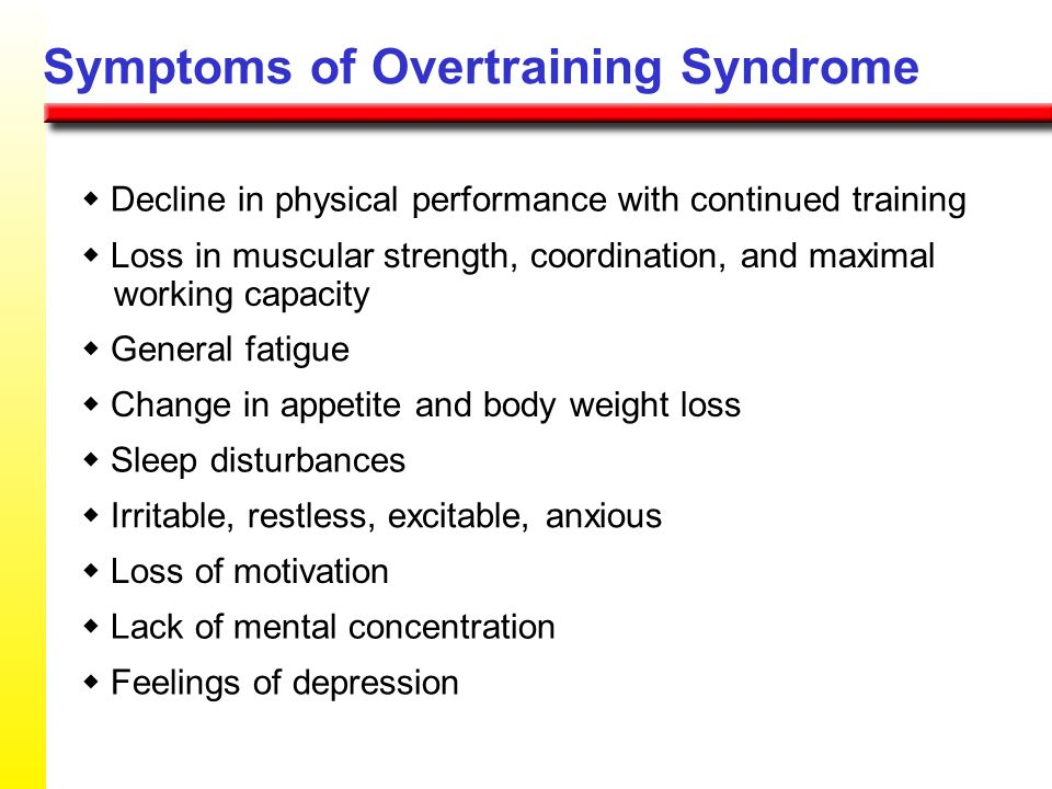 Symptoms of Overtraining Syndrome
