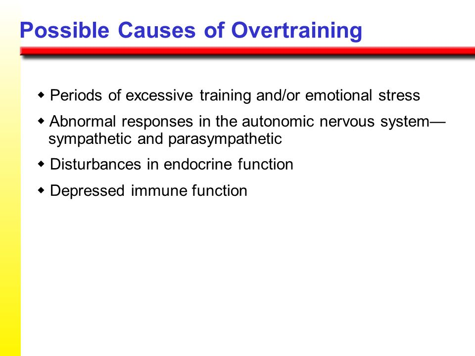 Possible Causes of Overtraining