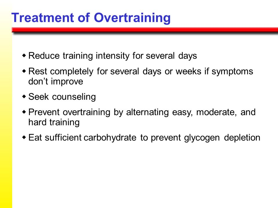 Treatment of Overtraining