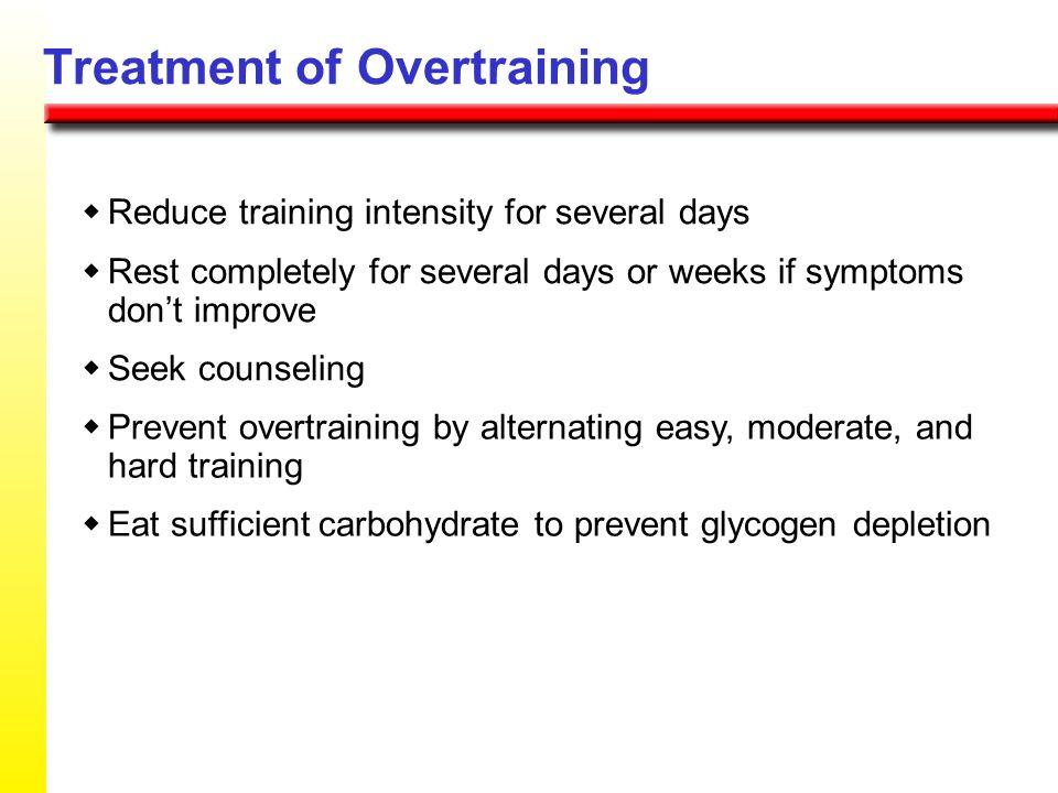 Treatment of Overtraining