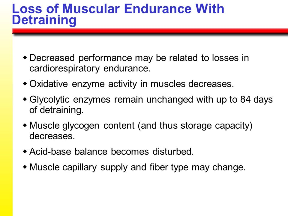 Loss of Muscular Endurance With Detraining