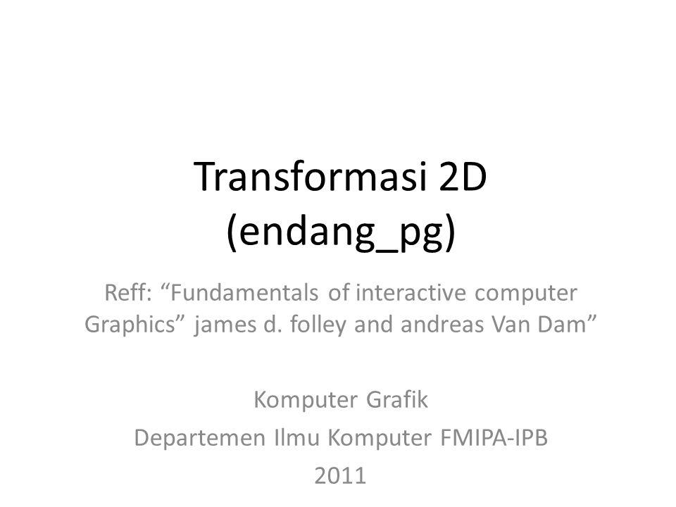 Transformasi 2D (endang_pg)