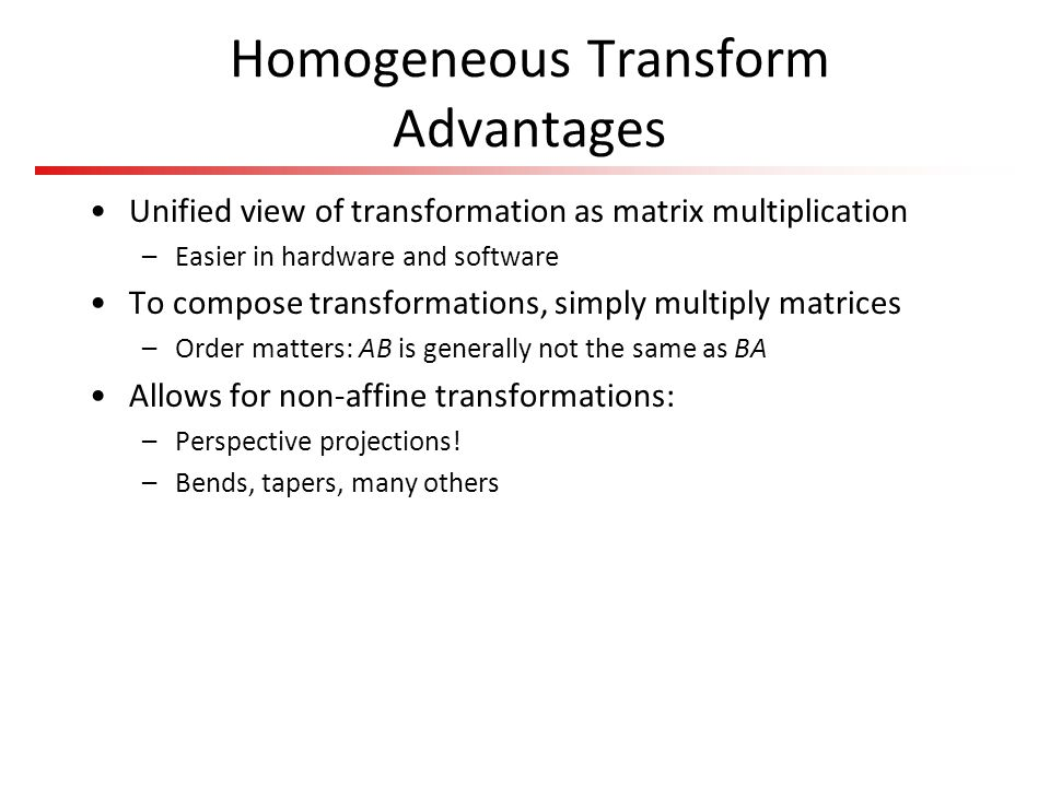 Homogeneous Transform Advantages