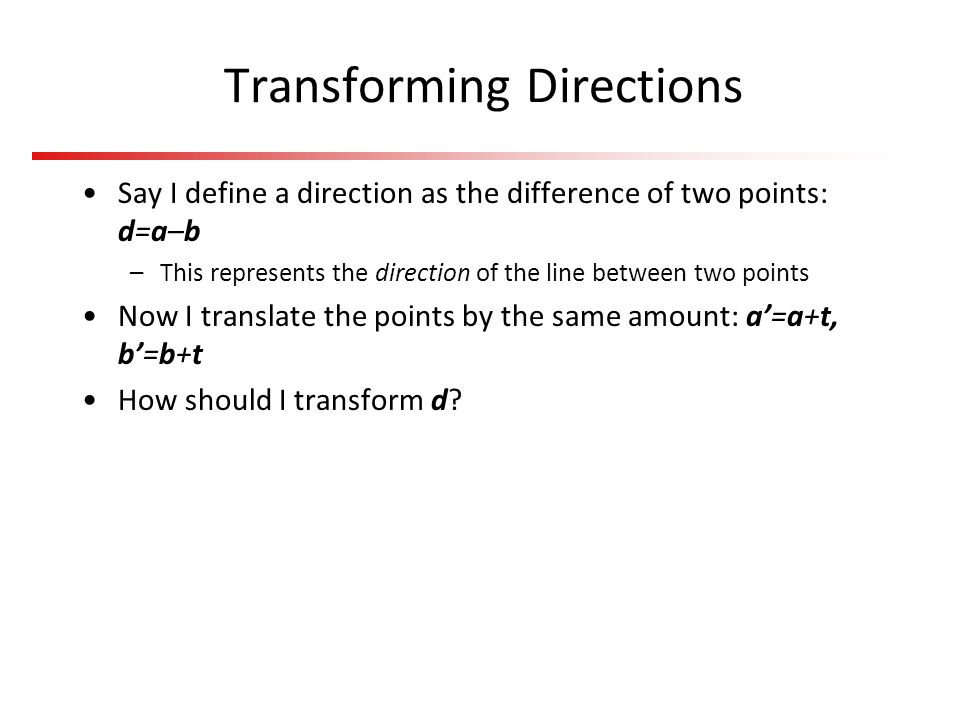 Transforming Directions