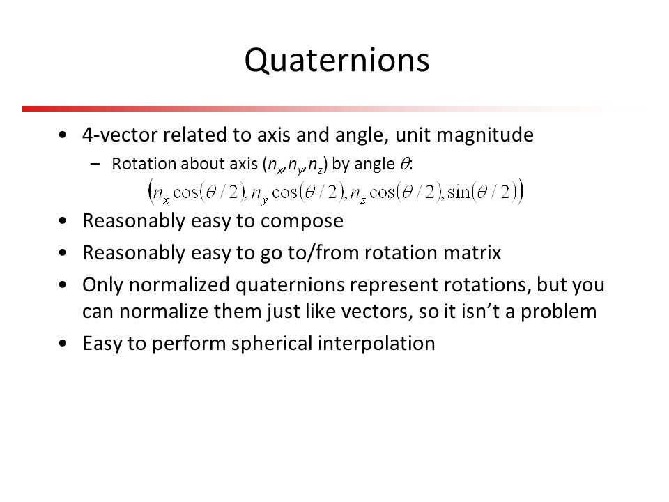 Quaternions 4-vector related to axis and angle, unit magnitude