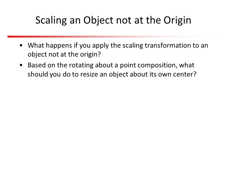 Scaling an Object not at the Origin