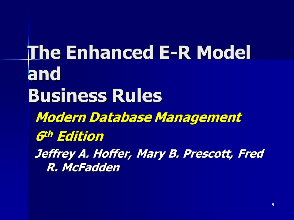 The Enhanced E-R Model and Business Rules