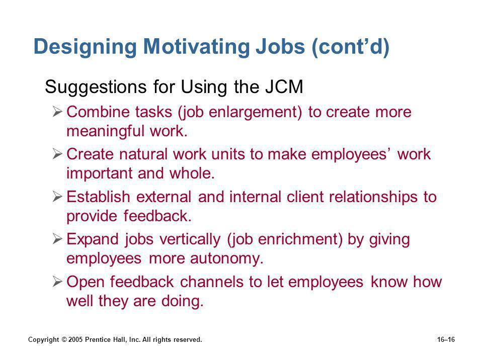 Designing Motivating Jobs (cont'd)