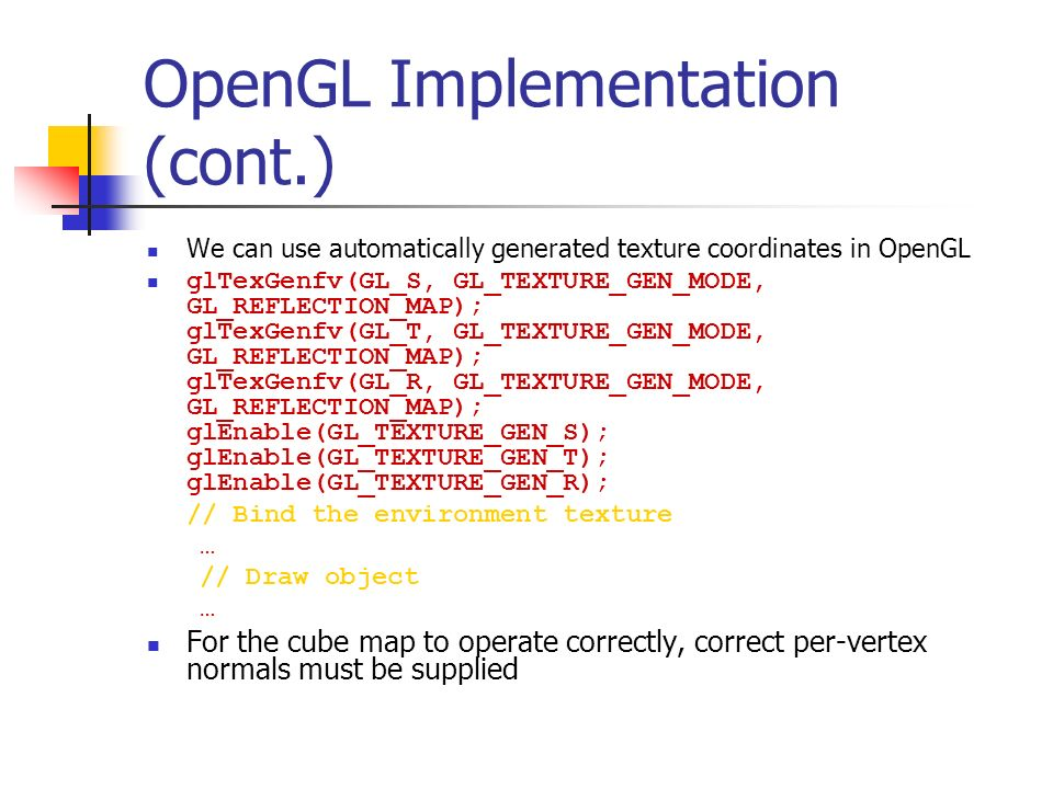 OpenGL Implementation (cont.)