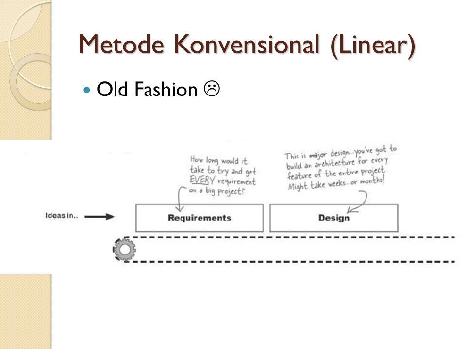 Metode Konvensional (Linear)