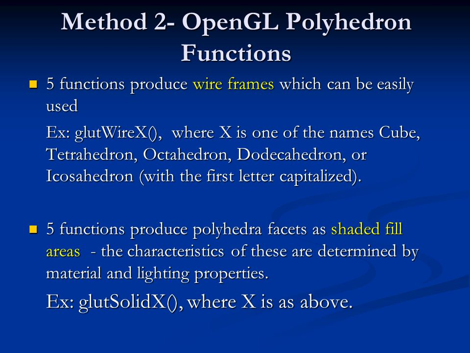 Method 2- OpenGL Polyhedron Functions