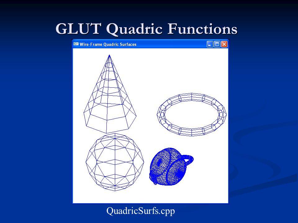 GLUT Quadric Functions