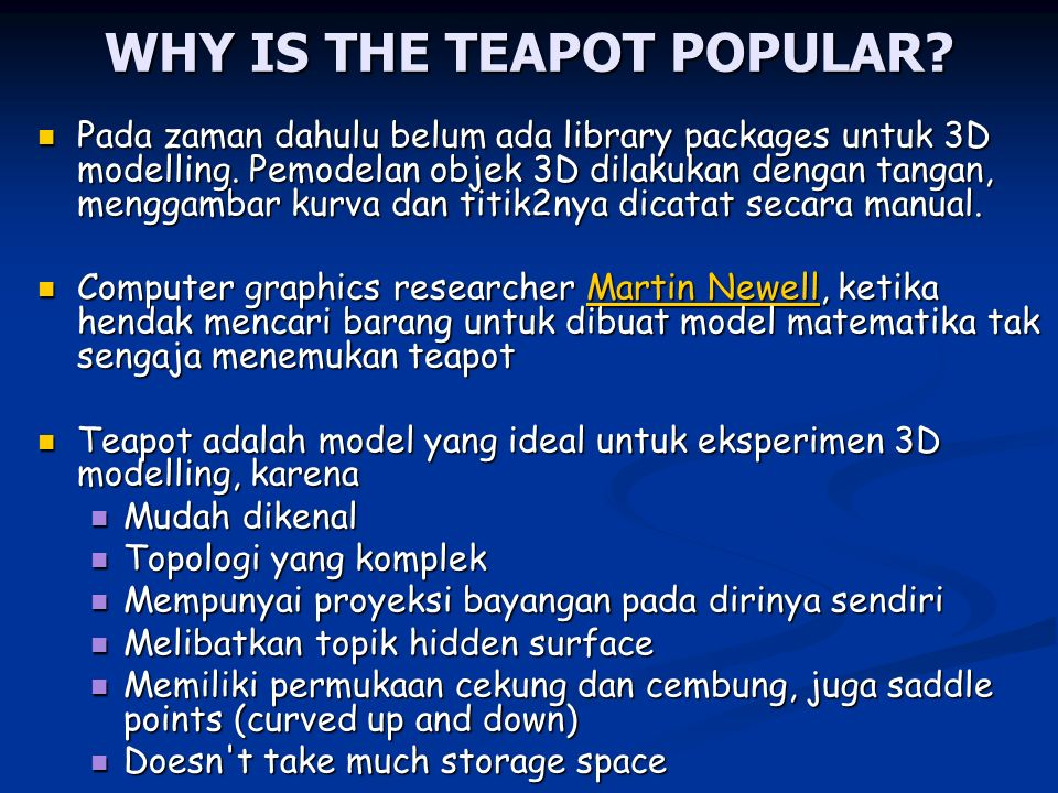WHY IS THE TEAPOT POPULAR