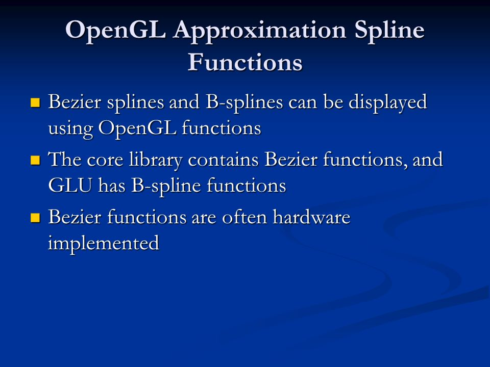 OpenGL Approximation Spline Functions
