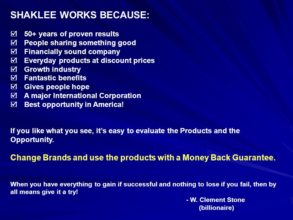 SHAKLEE WORKS BECAUSE: