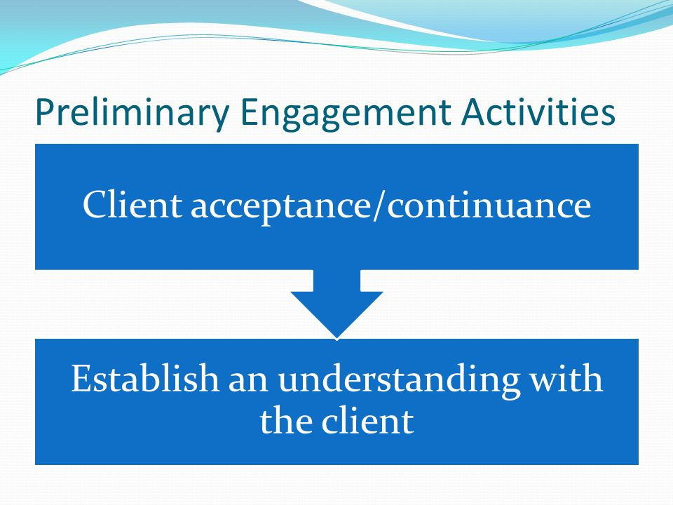 audit and client acceptance 1 accepting audit engagements  ask the client for permission to contact the outgoing auditor (reject role if client refuses) contact the outgoing.