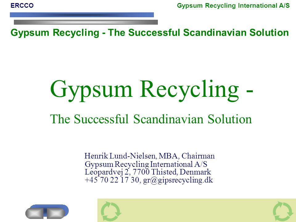 Gypsum Recycling - The Successful Scandinavian Solution