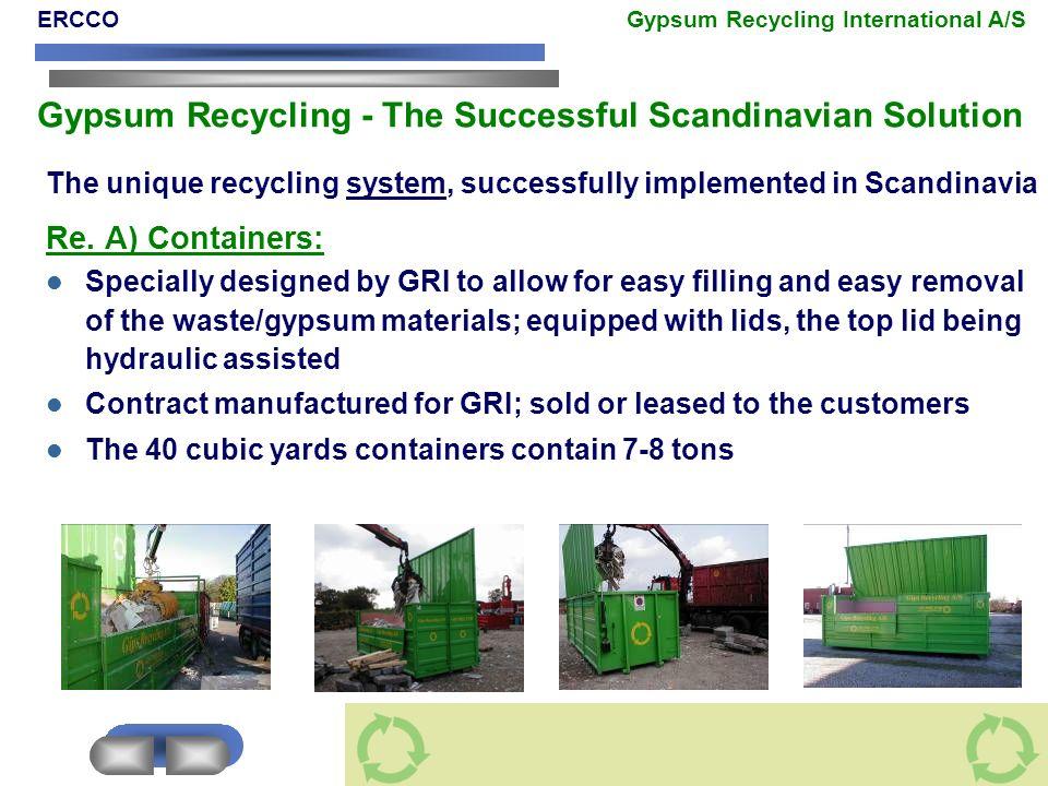 ERCCO Gypsum Recycling International A/S Gypsum Recycling - The Successful Scandinavian Solution