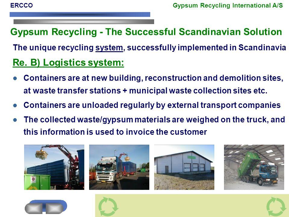 Re. B) Logistics system: