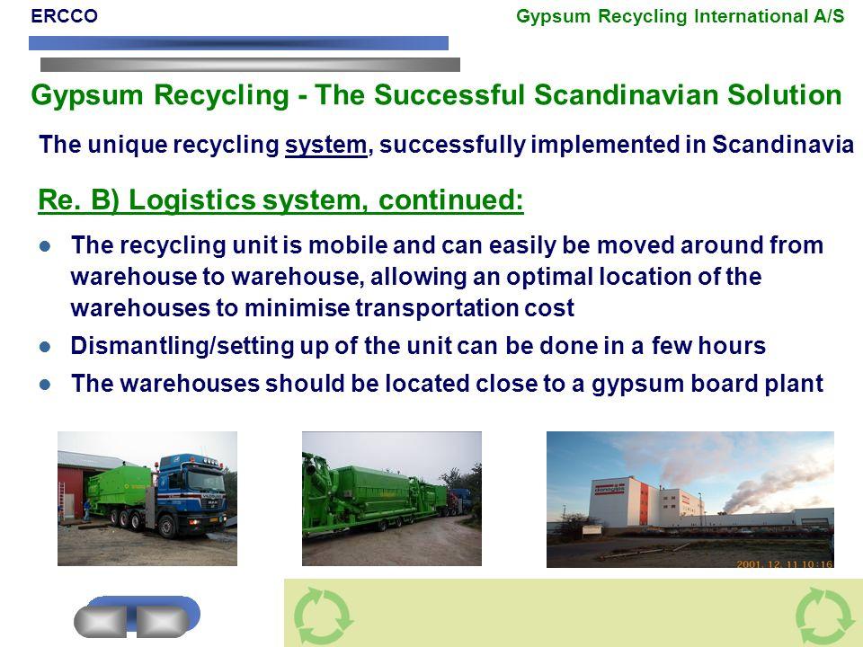 Re. B) Logistics system, continued: