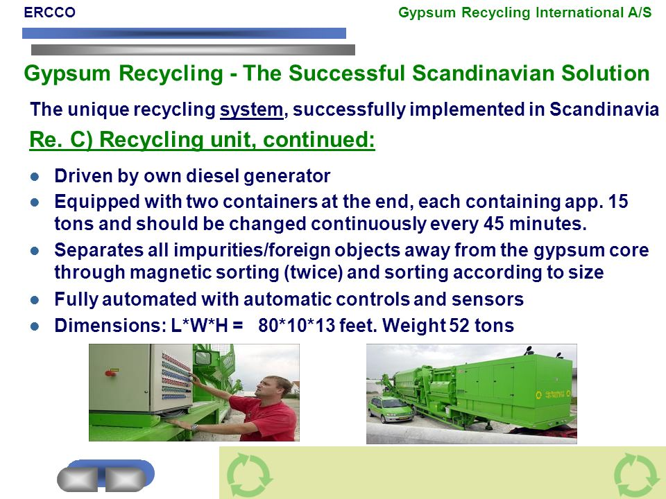 Re. C) Recycling unit, continued: