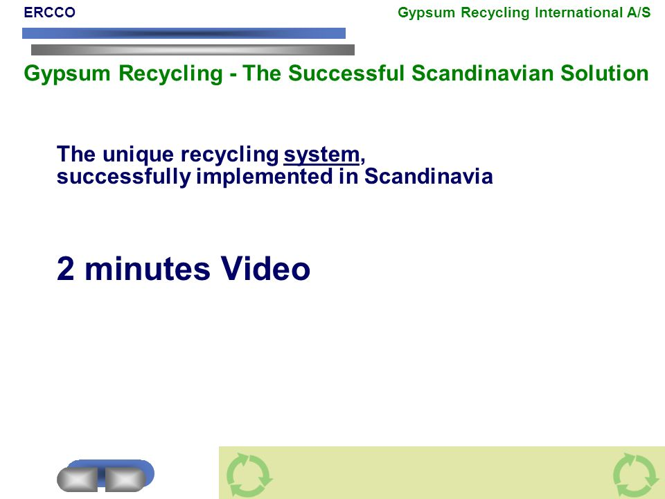 2 minutes Video The unique recycling system,