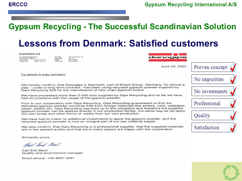Lessons from Denmark: Satisfied customers