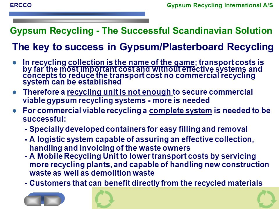 The key to success in Gypsum/Plasterboard Recycling