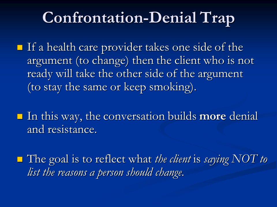 Confrontation-Denial Trap