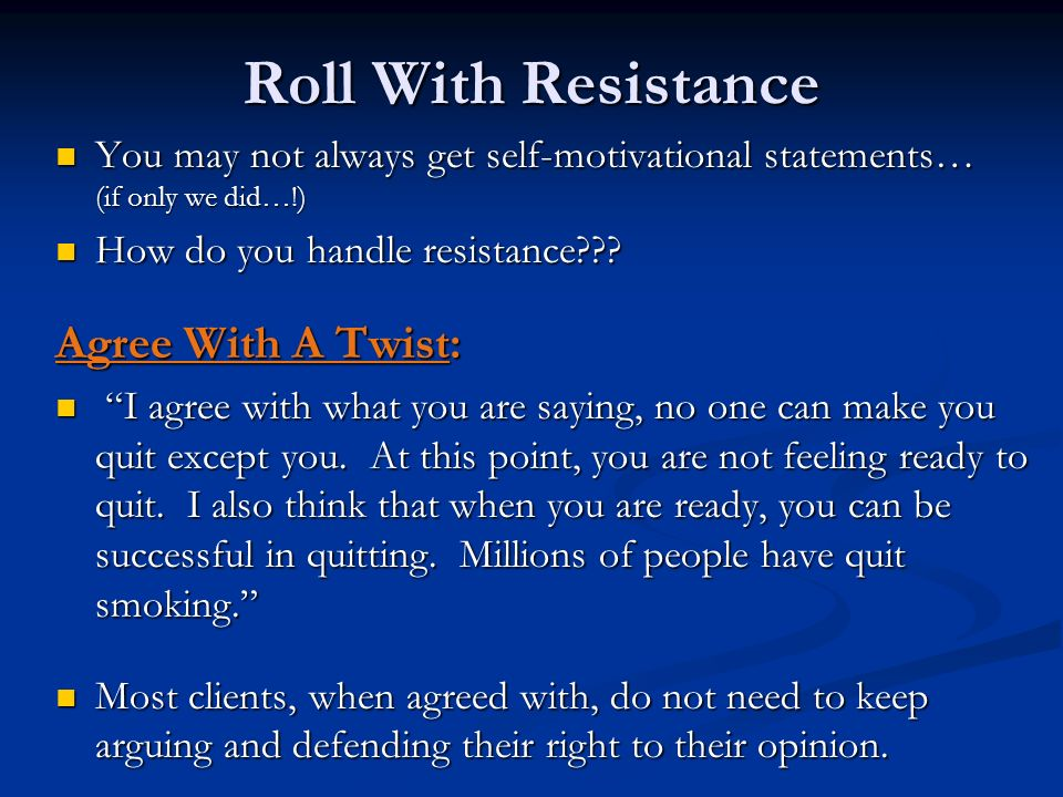 Roll With Resistance Agree With A Twist: