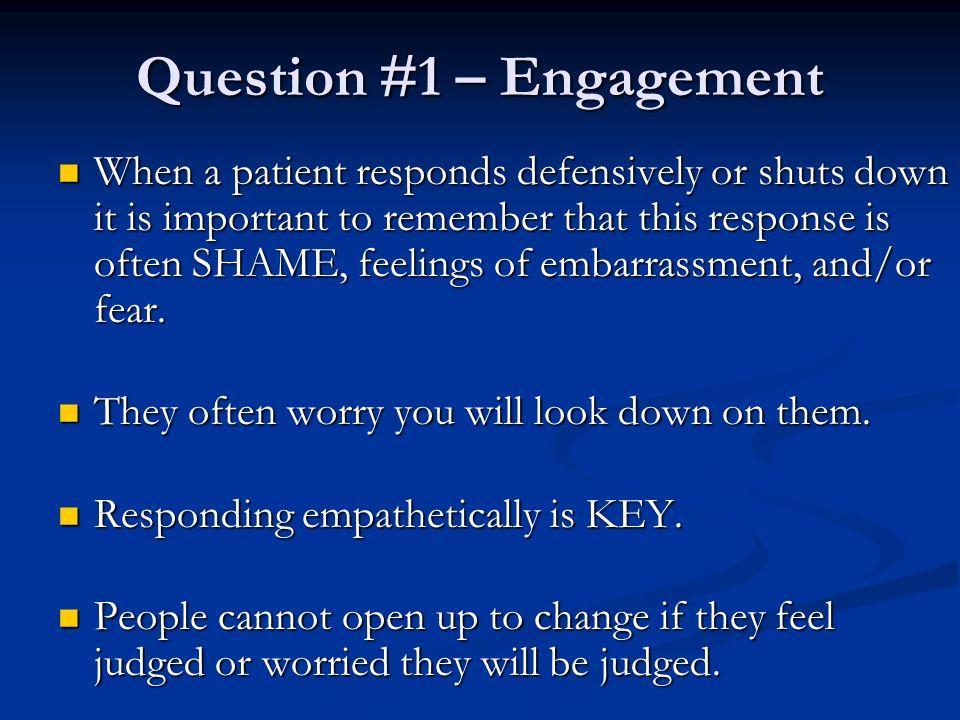 Question #1 – Engagement