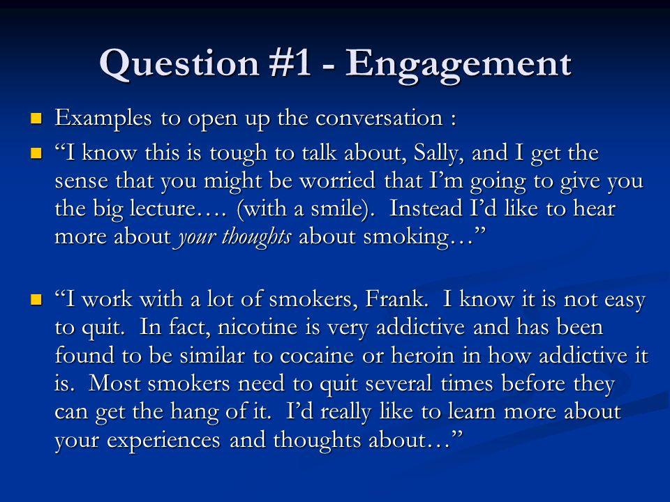 Question #1 - Engagement