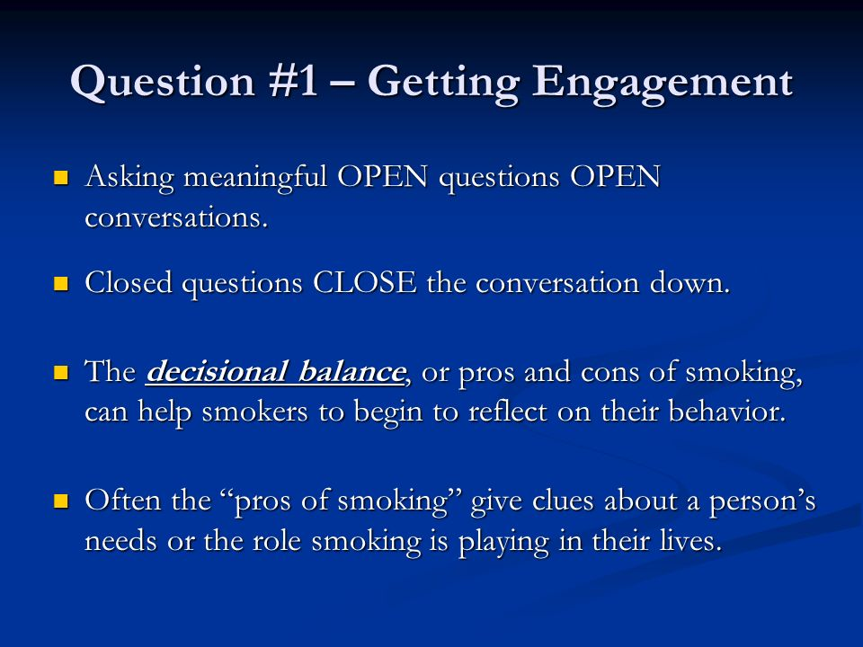 Question #1 – Getting Engagement