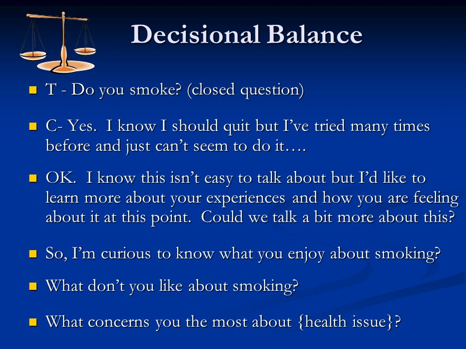Decisional Balance T - Do you smoke (closed question)