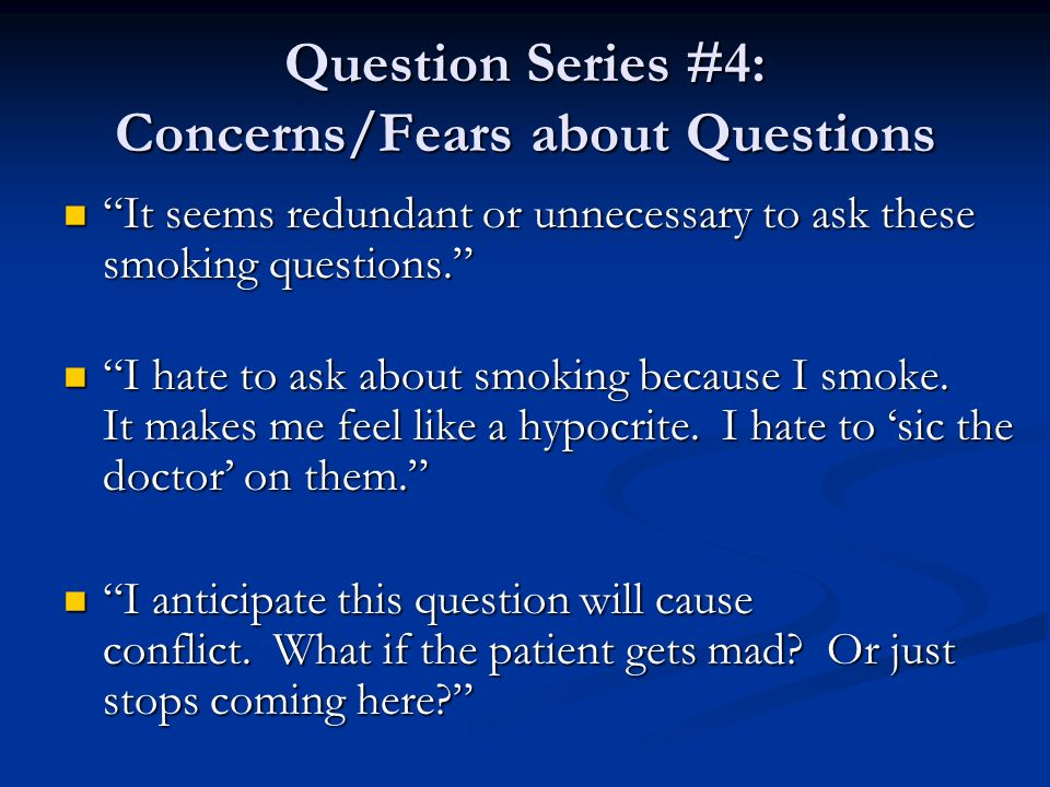 Question Series #4: Concerns/Fears about Questions