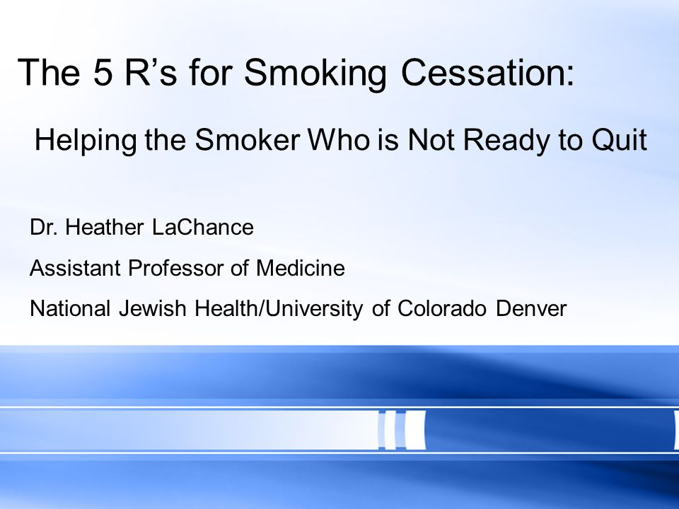 The 5 R's for Smoking Cessation: